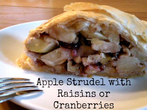 Apple Strudel with Raisins or Cranberries - California Greek Girl ...