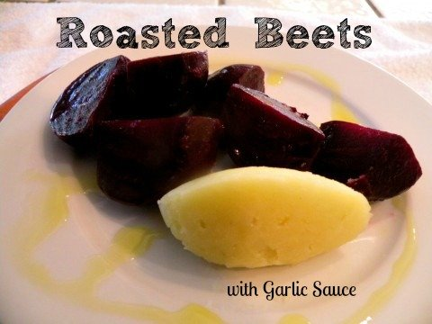 "Post image for Roasted Beets with Potato Garlic Sauce –""Patzaria"""