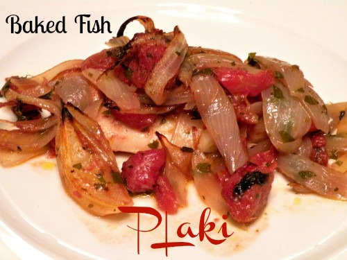 Post image for Baked Fish Plaki with Tomatoes and Onions