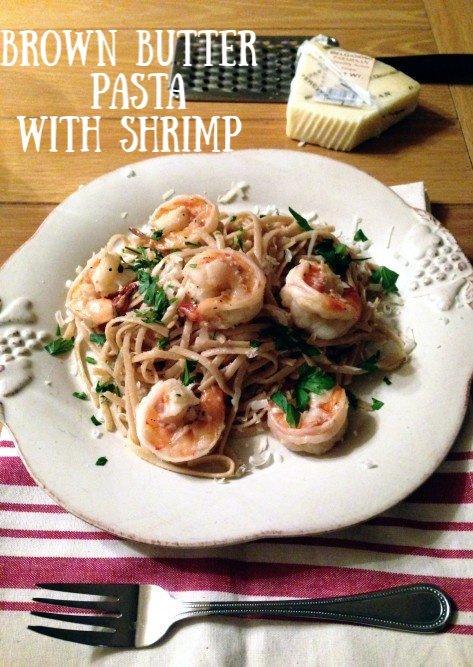 Post image for Brown Butter Pasta with Shrimp