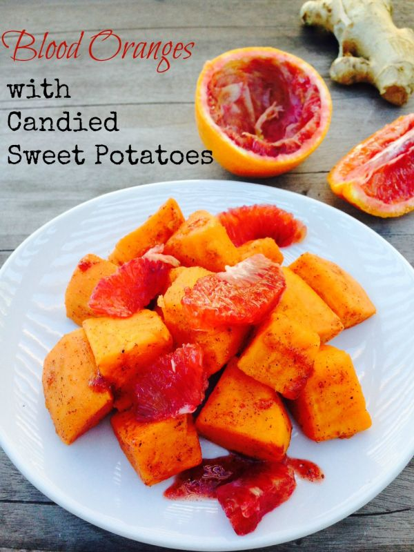 Post image for Candied Blood Orange Sweet Potatoes