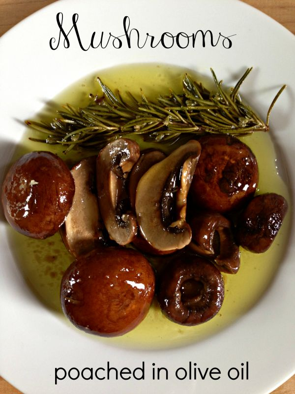Post image for Poached Mushrooms In Olive Oil with a Tart Recipe